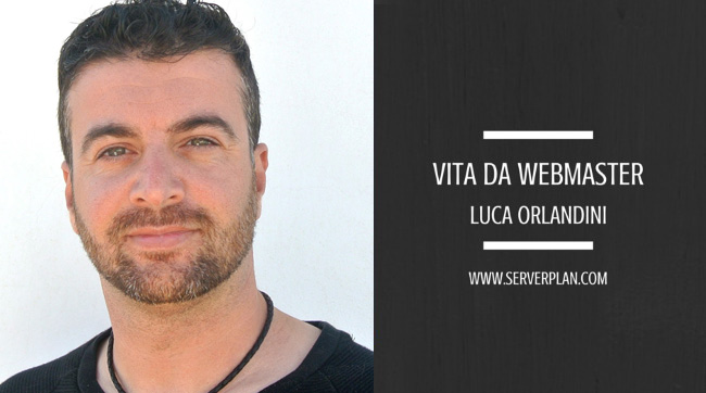 Vita da Webmaster: intervista a Luca Orlandini