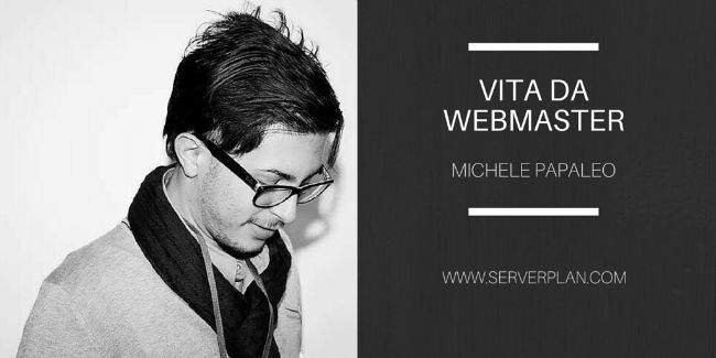 Vita da Webmaster: intervista a Michele Papaleo