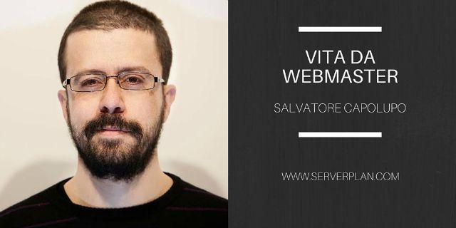 Vita da webmaster: intervista a Salvatore Capolupo