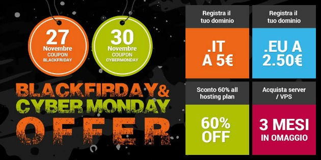 Cyber Monday e Black Friday: offerte hosting e domini