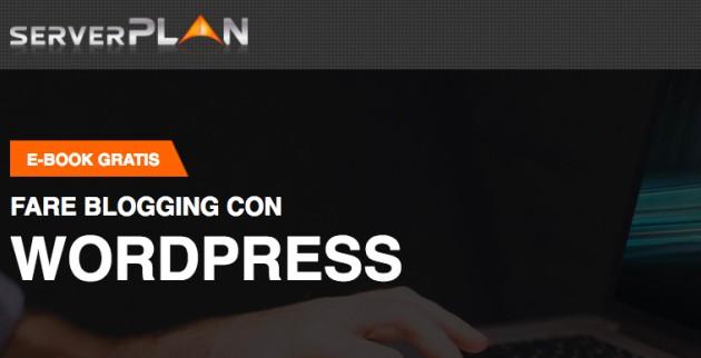Nuova edizione dell'ebook Serverplan: inizia a fare blogging con WordPress
