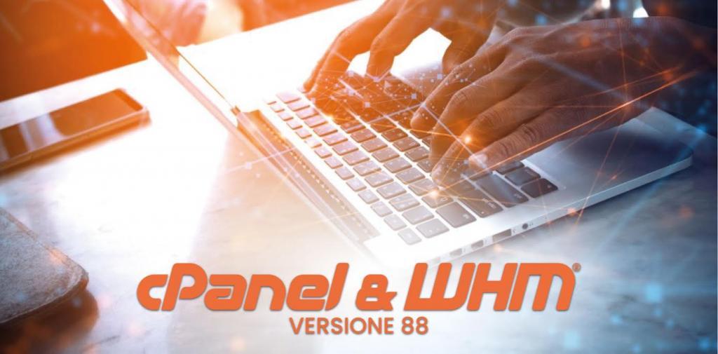 Ultime novità di cPanel e WHM versione 88